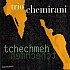 Tchechmeh (2004)